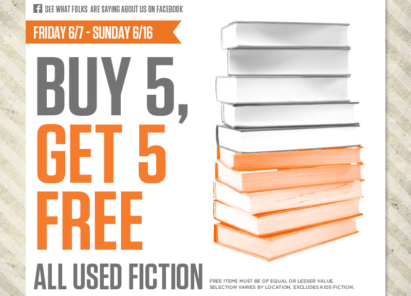 Buy 5, get 5 on all used fiction