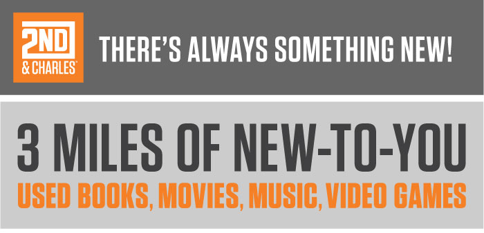 There's Always Something New at 2nd & Charles - Over 3 Miles of New-To-You Books, Movies, Music, & Video Games